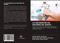 Portada del libro de LA RECHERCHE EN MATIÈRE DE SANTÉ :