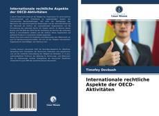 Обложка Internationale rechtliche Aspekte der OECD-Aktivitäten