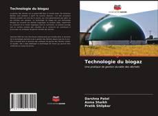 Couverture de Technologie du biogaz