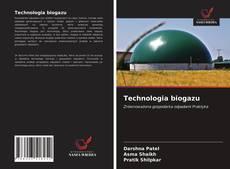 Обложка Technologia biogazu