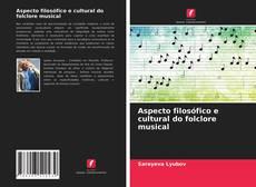 Buchcover von Aspecto filosófico e cultural do folclore musical