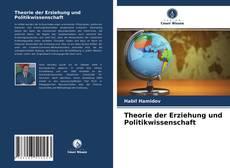 Capa do livro de Theorie der Erziehung und Politikwissenschaft