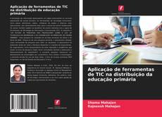 Portada del libro de Aplicação de ferramentas de TIC na distribuição da educação primária