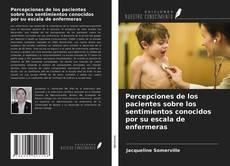 Portada del libro de Percepciones de los pacientes sobre los sentimientos conocidos por su escala de enfermeras