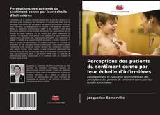 Bookcover of Perceptions des patients du sentiment connu par leur échelle d'infirmières