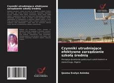 Bookcover of Czynniki utrudniające efektywne zarządzanie szkołą średnią