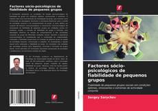 Buchcover von Factores sócio-psicológicos de fiabilidade de pequenos grupos