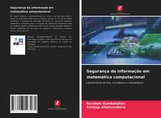 Bookcover of Segurança da informação em matemática computacional