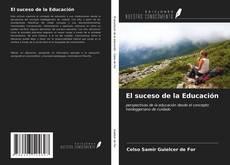 Обложка El suceso de la Educación