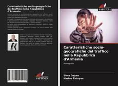 Copertina di Caratteristiche socio-geografiche del traffico nella Repubblica d'Armenia