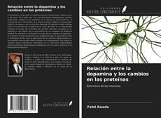 Relación entre la dopamina y los cambios en las proteínas的封面