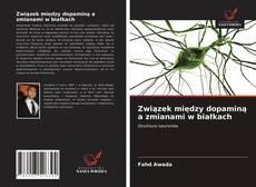Bookcover of Związek między dopaminą a zmianami w białkach