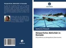 Bookcover of Körperliche Aktivität in Kanada