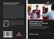 Capa do livro de Motivazione dei tirocinanti al corso di comunicazione
