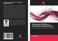 Liderança Política e Transição Democrática:的封面