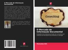O Mercado de Informação Documental的封面