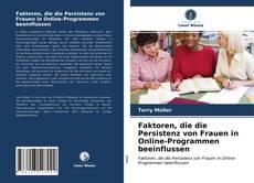 Capa do livro de Faktoren, die die Persistenz von Frauen in Online-Programmen beeinflussen