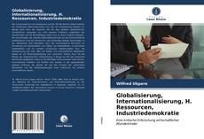 Capa do livro de Globalisierung, Internationalisierung, H. Ressourcen, Industriedemokratie