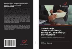 Borítókép a  Globalizacja, internacjonalizacja, zasoby H., demokracja przemysłowa - hoz