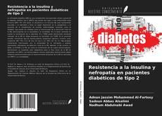 Buchcover von Resistencia a la insulina y nefropatía en pacientes diabéticos de tipo 2