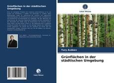 Bookcover of Grünflächen in der städtischen Umgebung