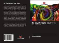 Copertina di La psychologie pour tous