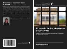 Portada del libro de El mundo de los directores de prisiones