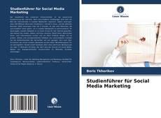 Couverture de Studienführer für Social Media Marketing