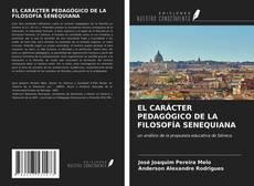 Bookcover of EL CARÁCTER PEDAGÓGICO DE LA FILOSOFÍA SENEQUIANA