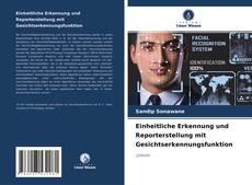 Обложка Einheitliche Erkennung und Reporterstellung mit Gesichtserkennungsfunktion