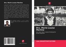 Borítókép a  Dra. Marie-Louise Martine - hoz
