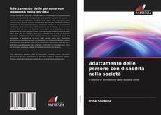 Bookcover of Adattamento delle persone con disabilità nella società