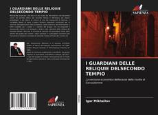 Buchcover von I GUARDIANI DELLE RELIQUIE DELSECONDO TEMPIO