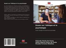 Bookcover of Essais sur l'éthique et la psychologie