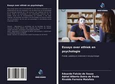 Bookcover of Essays over ethiek en psychologie