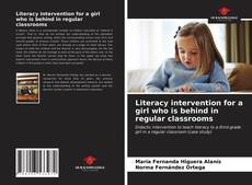 Capa do livro de Literacy intervention for a girl who is behind in regular classrooms