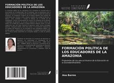 Copertina di FORMACIÓN POLÍTICA DE LOS EDUCADORES DE LA AMAZONIA