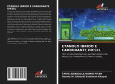 Bookcover of ETANOLO IBRIDO E CARBURANTE DIESEL