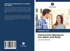 Bookcover of Literarische Abenteuer von Adam und Molly