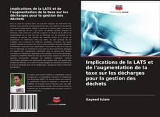 Implications de la LATS et de l'augmentation de la taxe sur les décharges pour la gestion des déchets的封面