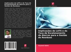 Implicações do LATS e da Taxa de Escalonamento de Aterros para a Gestão de Resíduos的封面