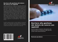 Bookcover of Barriere alla gestione del dolore da cancro con oppioidi