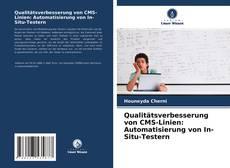 Copertina di Qualitätsverbesserung von CMS-Linien: Automatisierung von In-Situ-Testern