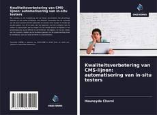 Обложка Kwaliteitsverbetering van CMS-lijnen: automatisering van in-situ testers