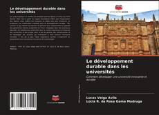 Bookcover of Le développement durable dans les universités
