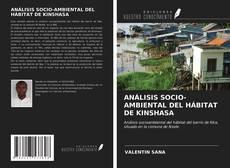 Bookcover of ANÁLISIS SOCIO-AMBIENTAL DEL HÁBITAT DE KINSHASA