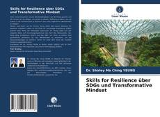 Bookcover of Skills for Resilience über SDGs und Transformative Mindset
