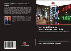 Portada del libro de Introduction aux instruments de crédit