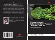Portada del libro de Communication Determinants in Times of Crisis in Covid-19