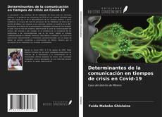 Couverture de Determinantes de la comunicación en tiempos de crisis en Covid-19